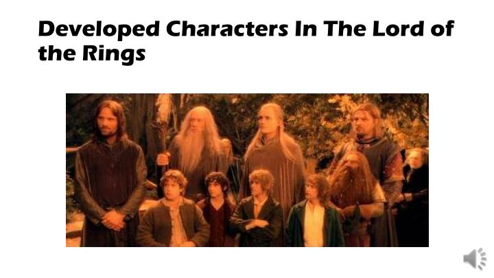 Developed Characters In The Lord of the Rings