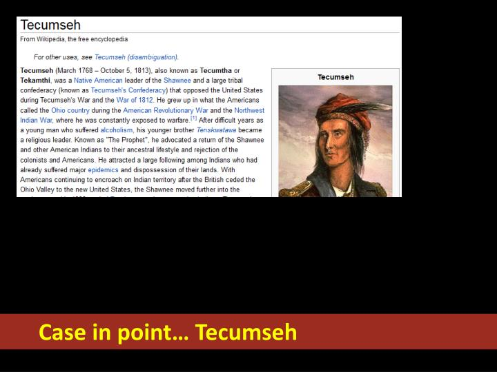 Case in point… Tecumseh