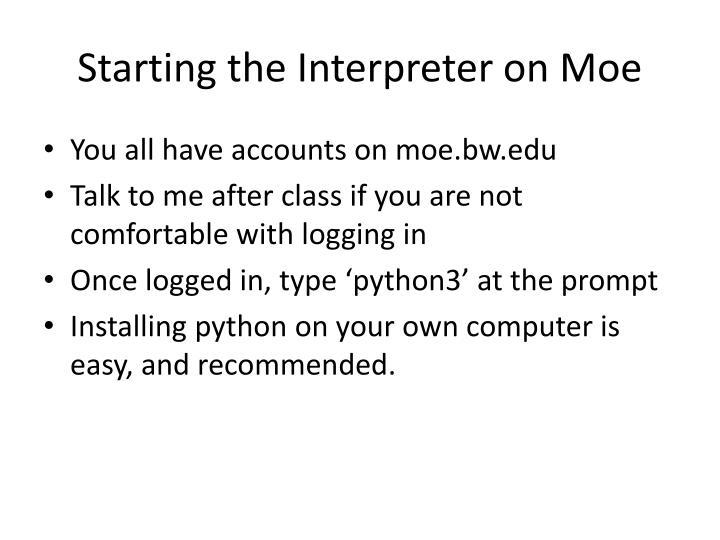Starting the Interpreter on Moe