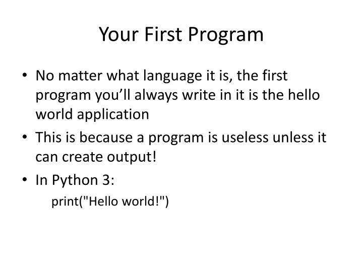 Your First Program