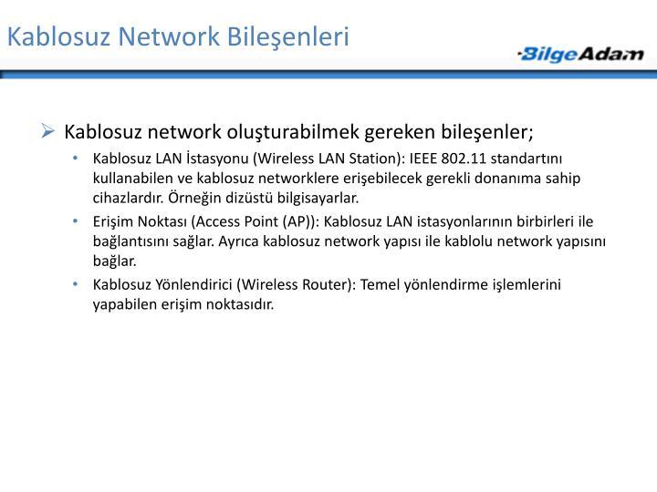 Kablosuz Network Bileşenleri