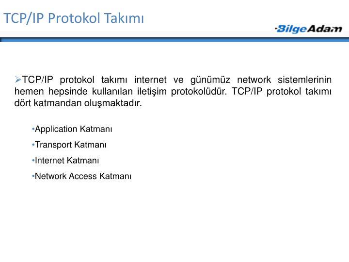 TCP/IP Protokol Takımı
