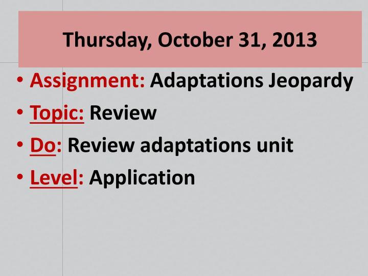 Thursday, October 31, 2013