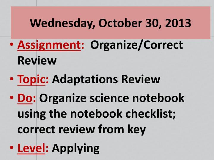 Wednesday, October 30, 2013