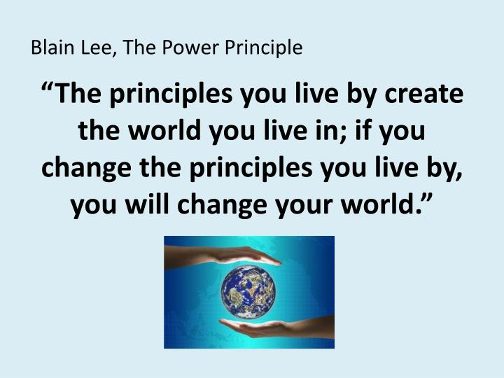 Blain Lee, The Power Principle