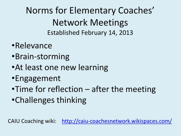 Norms for Elementary Coaches' Network Meetings