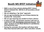 booth ms byot initiative1