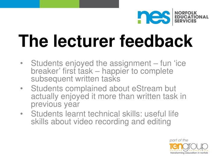 The lecturer feedback