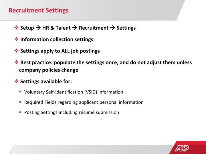 Recruitment Settings