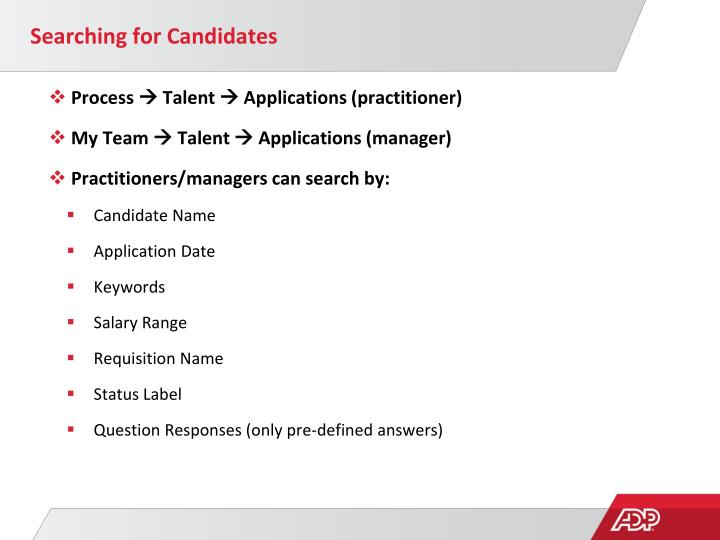 Searching for Candidates
