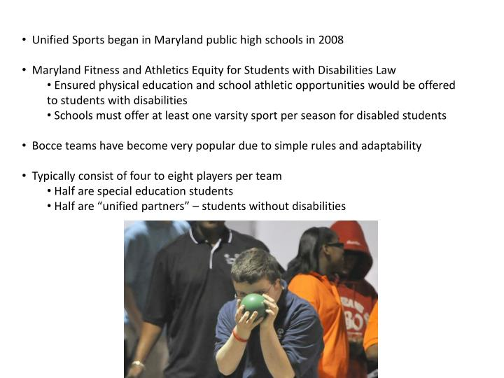 Unified Sports began in Maryland public high schools in 2008