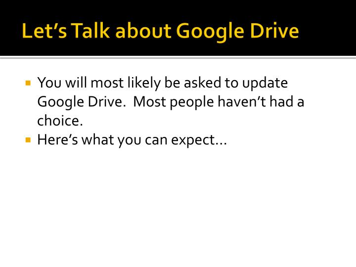 Let's Talk about Google Drive
