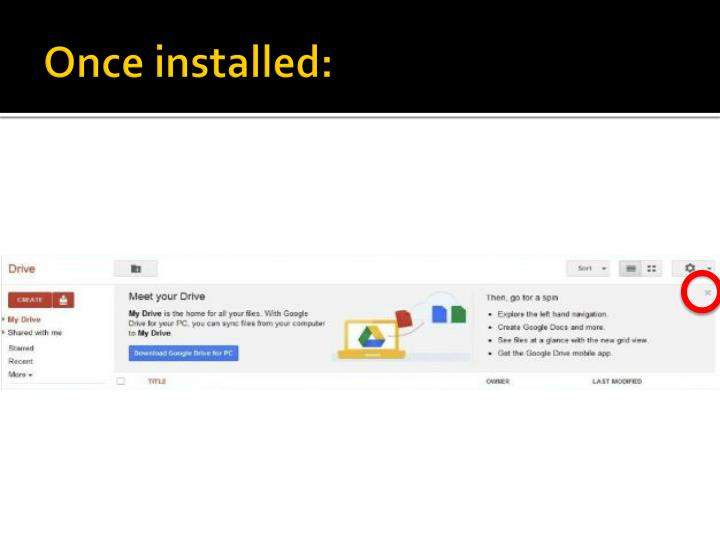 Once installed: