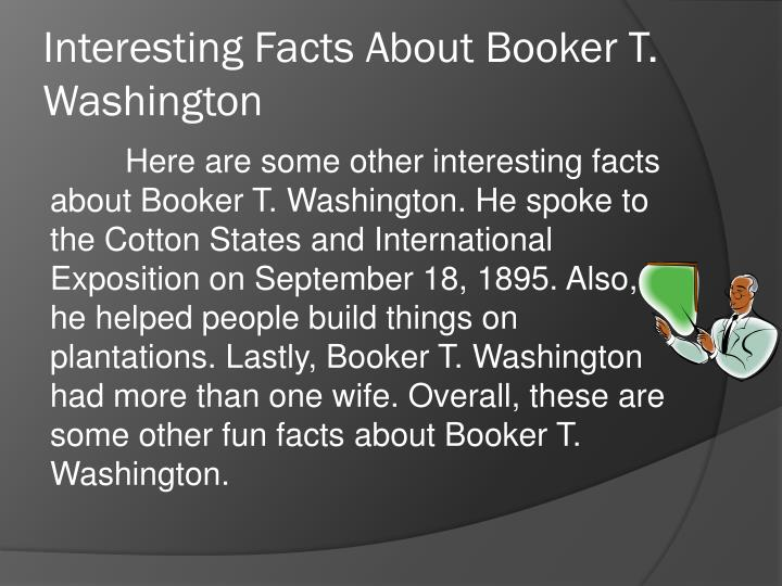 Interesting Facts About Booker T. Washington