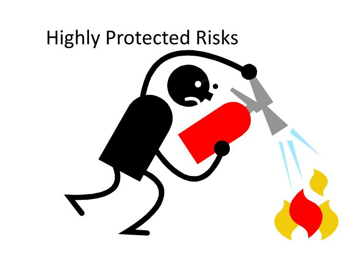 Highly Protected Risks