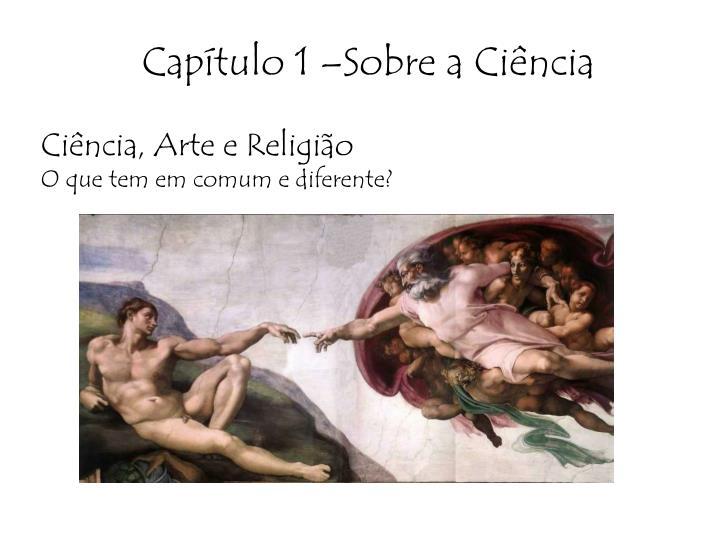 Ciência, Arte e Religião