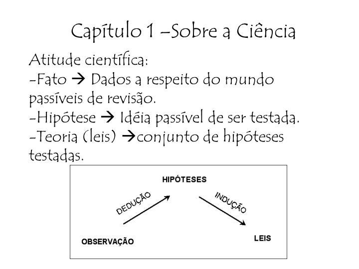 Capítulo 1 –Sobre a Ciência