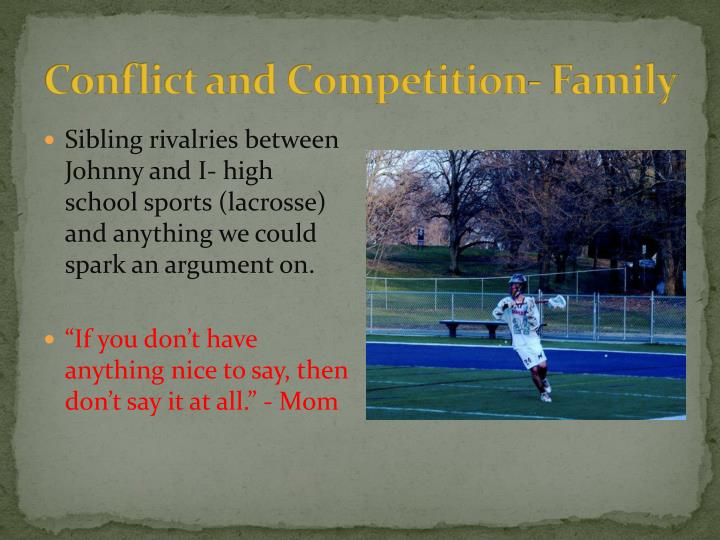 Conflict and Competition- Family