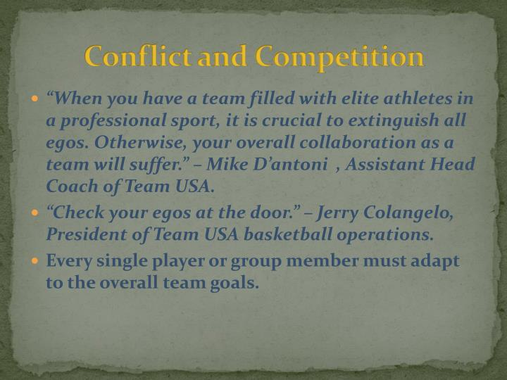 Conflict and Competition