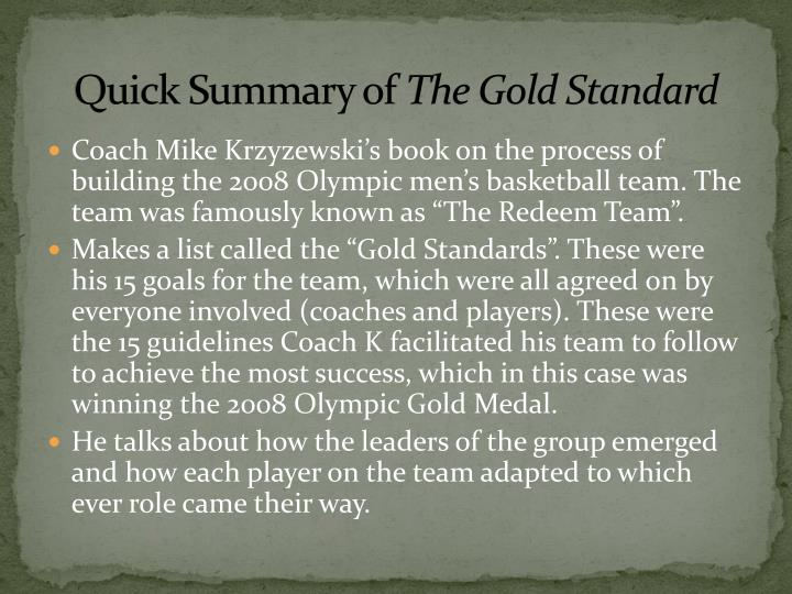 Quick summary of the gold standard