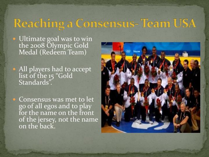 Reaching a Consensus- Team USA
