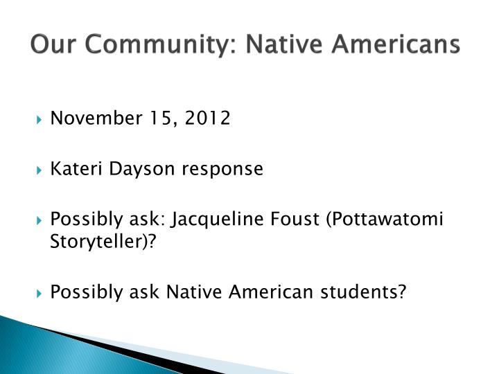 Our Community: Native Americans