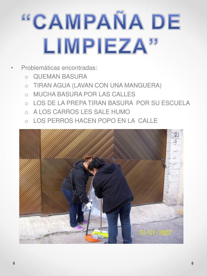"""""""CAMPAÑA DE LIMPIEZA"""""""