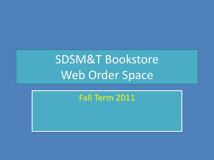 Sdsm t bookstore web order space