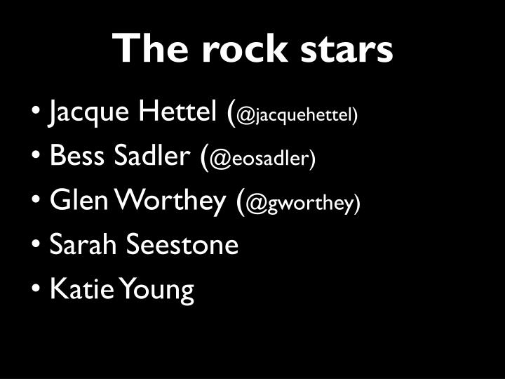 The rock stars
