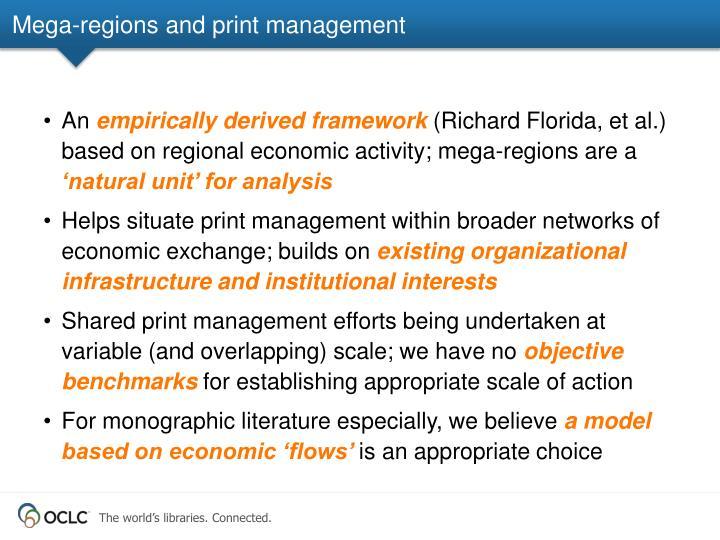 Mega-regions and print management