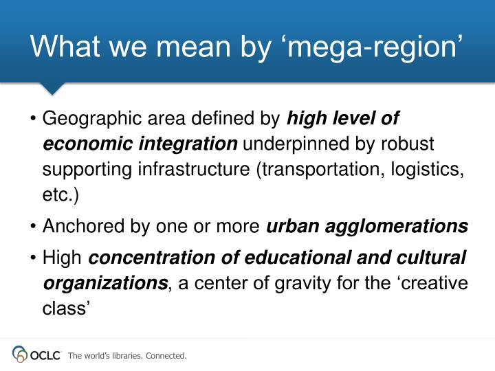 What we mean by 'mega-region'
