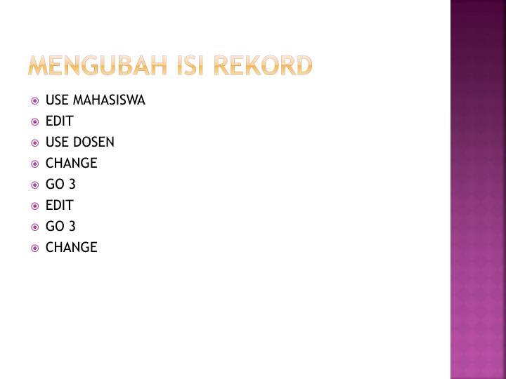 MENGUBAH ISI REKORD