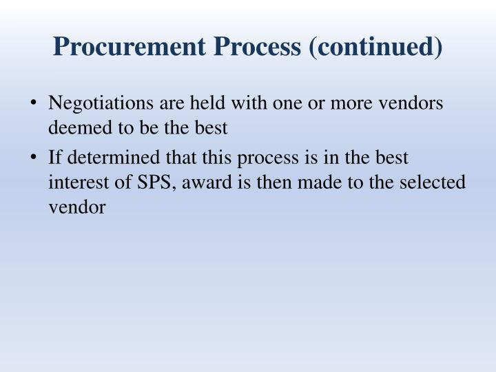 Procurement Process (continued)