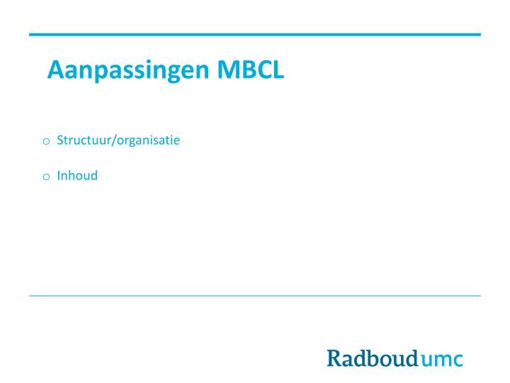Aanpassingen MBCL