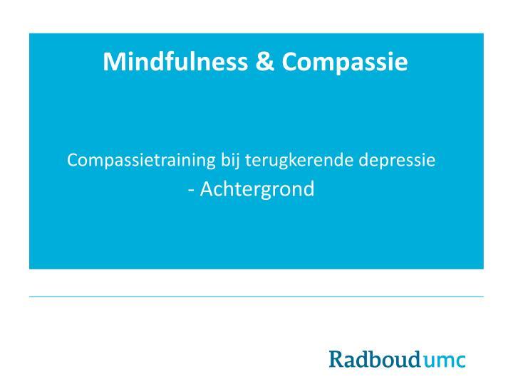 Mindfulness & Compassie