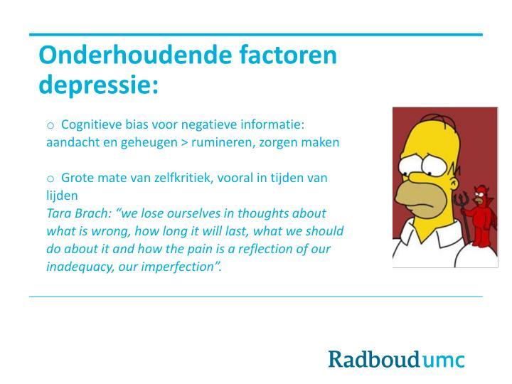 Onderhoudende factoren depressie: