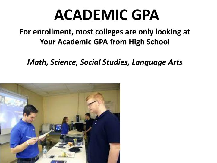 ACADEMIC GPA