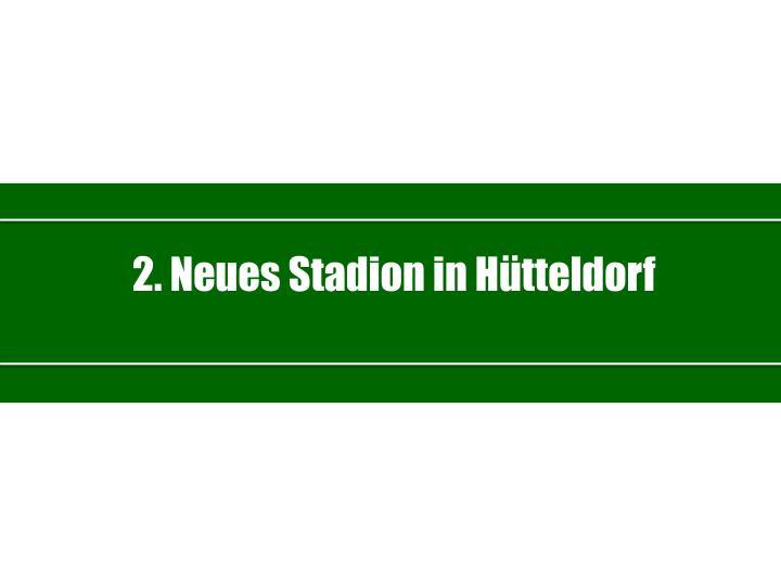 2. Neues Stadion in Hütteldorf