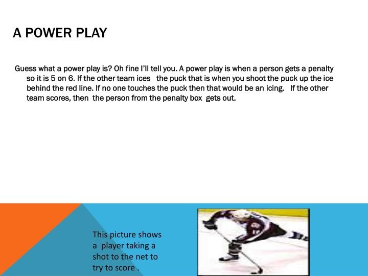 A Power Play
