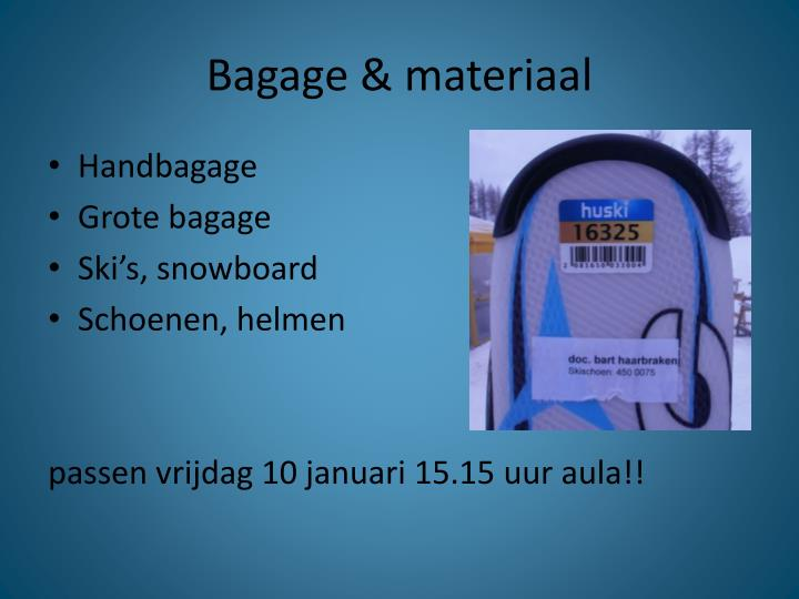 Bagage & materiaal