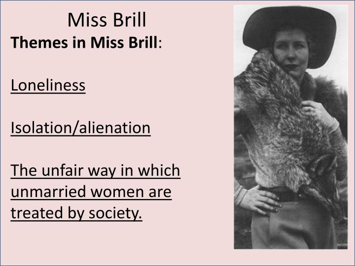 miss brill by katherine mansfield Free essay: katherine mansfield's miss brill is a woman self-contained, not pessimistic but settled, content she is not a victim of her.