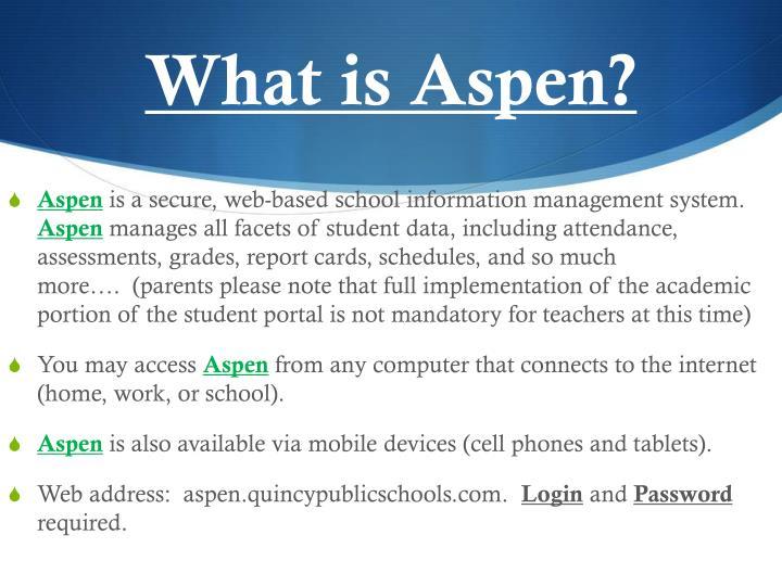 What is Aspen?
