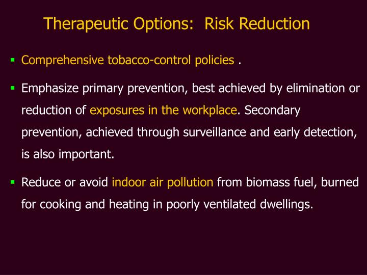 Therapeutic Options:  Risk Reduction