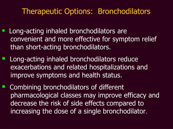 Therapeutic Options:  Bronchodilators