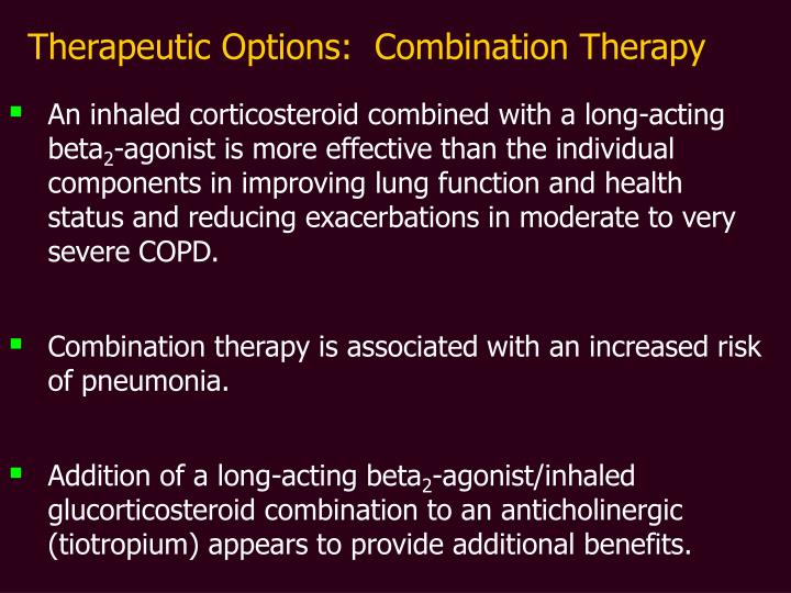 Therapeutic Options:  Combination Therapy