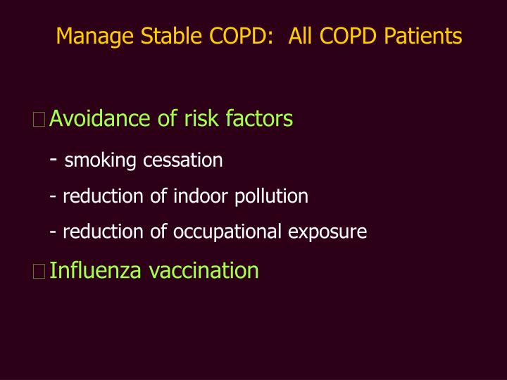 Manage Stable COPD:  All COPD Patients