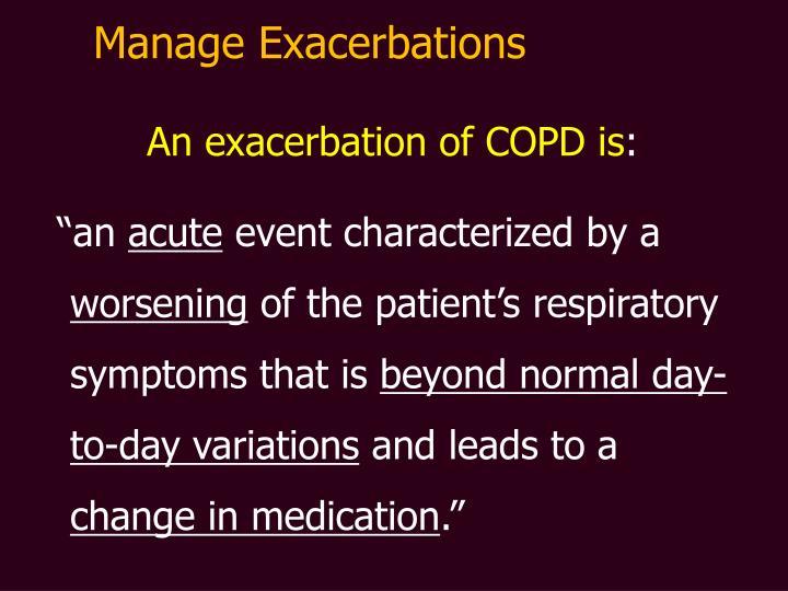 Manage Exacerbations