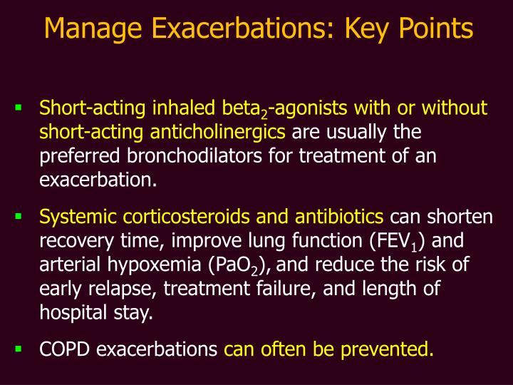 Manage Exacerbations: