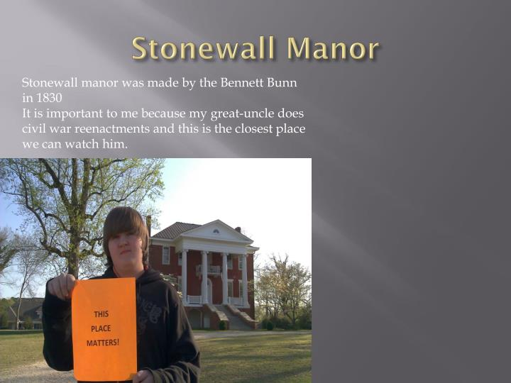 Stonewall Manor