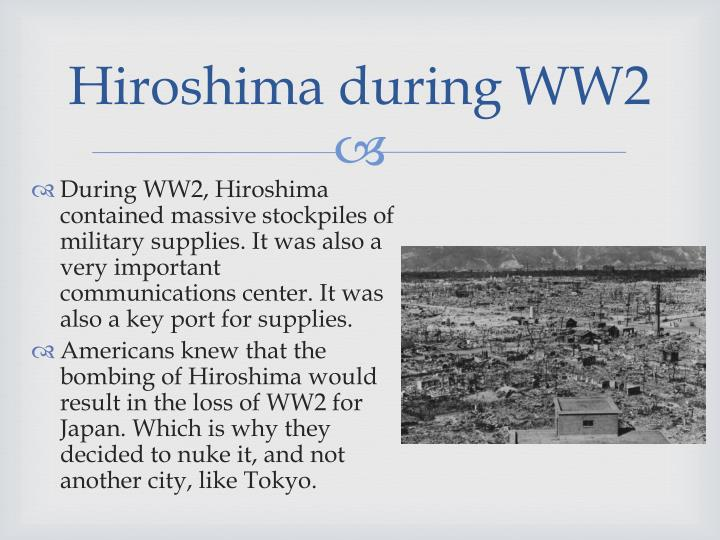 Hiroshima during WW2